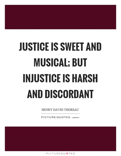 justice-is-sweet-and-musical-but-injustice-is-harsh-and-discordant-quote-1