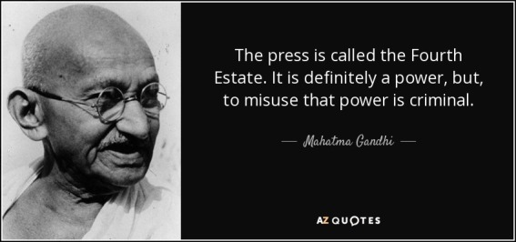 quote-the-press-is-called-the-fourth-estate-it-is-definitely-a-power-but-to-misuse-that-power-mahatma-gandhi-129-2-0258