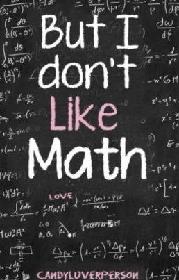 Don't like math